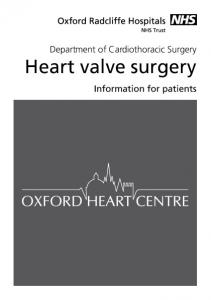 Department of Cardiothoracic Surgery Heart valve surgery. Information for patients