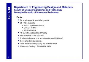 Department of Engineering Design and Materials Faculty of Engineering Science and Technology Norwegian University of Science and Technology