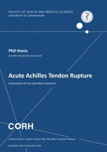 Department of Orthopedic surgery. Acute Achilles tendon rupture; Assessment of non-operative treatment