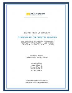 DEPARTMENT OF SURGERY DIVISION OF COLORECTAL SURGERY COLORECTAL SURGERY ROTATION GENERAL SURGERY MAIZE (SGM)