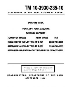 DEPARTMENT OF THE ARMY TECHNICAL MANUAL OPERATOR'S MANUAL TRUCK, LIFT, FORK, GASOLINE 4,000 LBS CAPACITY