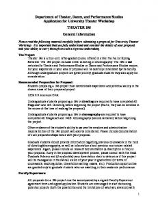 Department of Theater, Dance, and Performance Studies Application for University Theater Workshop THEATER 196 General Information