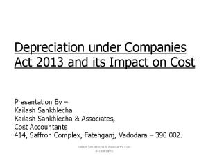 Depreciation under Companies Act 2013 and its Impact on Cost