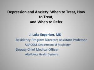 Depression and Anxiety: When to Treat, How to Treat, and When to Refer