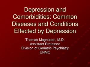 Depression and Comorbidities: Common Diseases and Conditions Effected by Depression