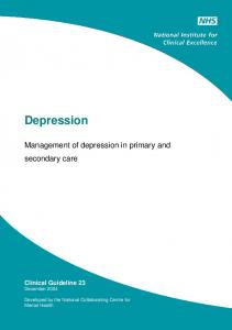 Depression. Management of depression in primary and secondary care. Clinical Guideline 23 December 2004
