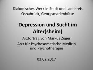 Depression und Sucht im Alter(sheim)