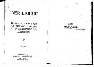 DER EIGENE EIN BLATT DER FREIHEIT FÜR MÄNNLICHE KULTUR SITTENVERBESSERUNG UND LEBENSKUNST MOTTO: JULI 1903