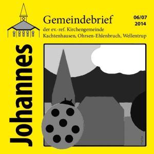 der ev.-ref. Kirchengemeinde Kachtenhausen, Ohrsen-Ehlenbruch, Wellentrup. Johannes