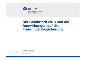 Der Gefahrtarif 2013 und die Auswirkungen auf die Freiwillige Versicherung