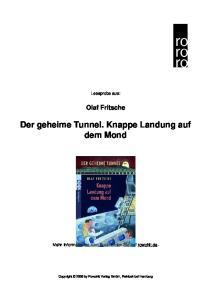 Der geheime Tunnel. Knappe Landung auf dem Mond