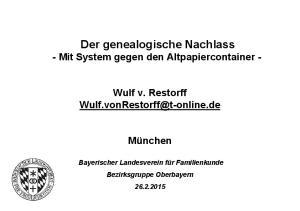 Der genealogische Nachlass - Mit System gegen den Altpapiercontainer -
