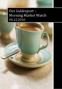 Der Goldreport Morning Market Watch