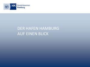 DER HAFEN HAMBURG AUF EINEN BLICK