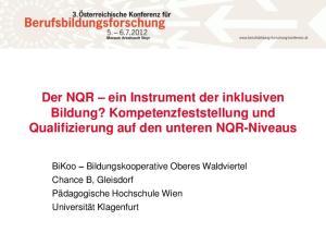 Der NQR ein Instrument der inklusiven Bildung? Kompetenzfeststellung und Qualifizierung auf den unteren NQR-Niveaus