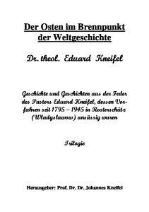 Der Osten im Brennpunkt der Weltgeschichte. Dr. theol. Eduard Kneifel