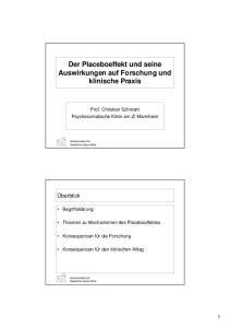 Der Placeboeffekt und seine Auswirkungen auf Forschung und klinische Praxis