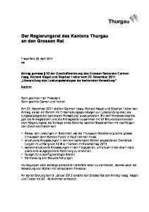 Der Regierungsrat des Kantons Thurgau an den Grossen Rat