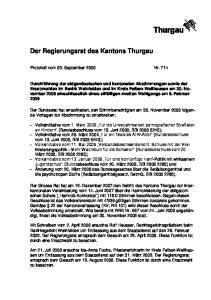 Der Regierungsrat des Kantons Thurgau