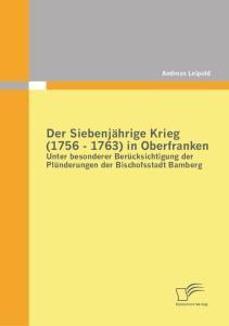 Der Siebenjährige Krieg ( ) in Oberfranken