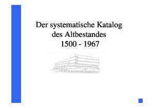 Der systematische Katalog des Altbestandes