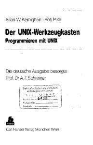 Der UNIX-Werkzeugkasten Programmieren mit UNIX