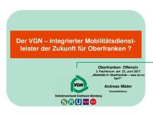 Der VGN integrierter Mobilitätsdienstleister der Zukunft für Oberfranken?