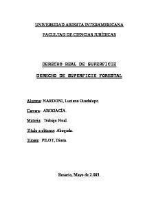 DERECHO REAL DE SUPERFICIE DERECHO DE SUPERFICIE FORESTAL