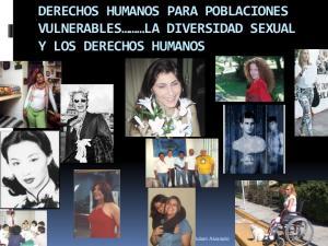 DERECHOS HUMANOS PARA POBLACIONES VULNERABLES LA DIVERSIDAD SEXUAL Y LOS DERECHOS HUMANOS. Dr. Ruben Alvarado 1