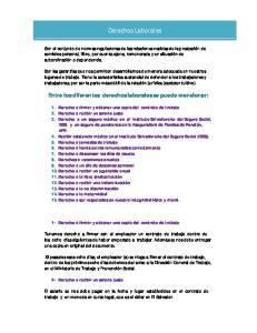 Derechos Laborales. Entre los diferentes derechos laborales se puede mencionar: