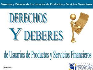 Derechos y Deberes de los Usuarios de Productos y Servicios Financieros