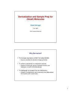 Derivatization and Sample Prep for (Small) Molecules
