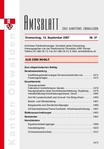 DES KANTONS OBWALDEN. Donnerstag, 13. September 2007N nr. 37. Aus dem Inhalt