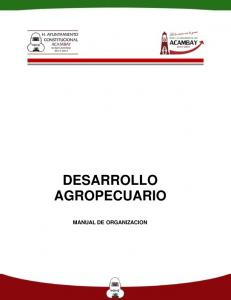 DESARROLLO AGROPECUARIO MANUAL DE ORGANIZACION
