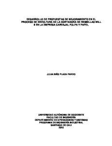 DESARROLLO DE PROPUESTAS DE MEJORAMIENTO EN EL PROCESO DE ENVOLTURA DE LA CORTADORA DE RESMILLAS WILL II EN LA EMPRESA CARVAJAL PULPA Y PAPEL