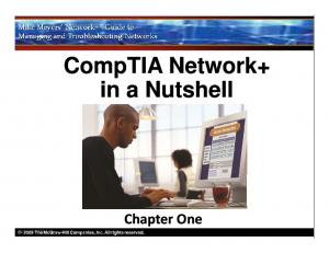 Describe the importance of CompTIA Network+ certification Illustrate the structure and contents of the CompTIA Network+ certification exam Plan a
