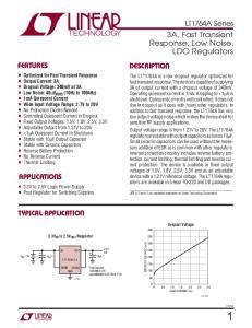 DESCRIPTIO APPLICATIO S. LT1764A Series 3A, Fast Transient Response, Low Noise, LDO Regulators FEATURES TYPICAL APPLICATIO