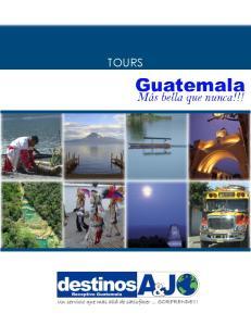 DESCUBRE GUATEMALA DESDE LA CIUDAD