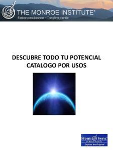 DESCUBRE TODO TU POTENCIAL CATALOGO POR USOS