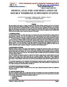 DESIGN, ANALYSIS AND SIMULATION OF DOUBLE WISHBONE SUSPENSION SYSTEM
