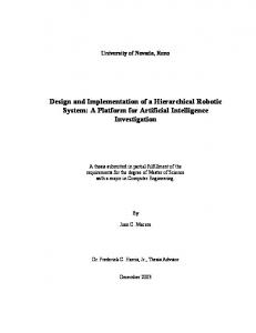 Design and Implementation of a Hierarchical Robotic System: A Platform for Artificial Intelligence Investigation