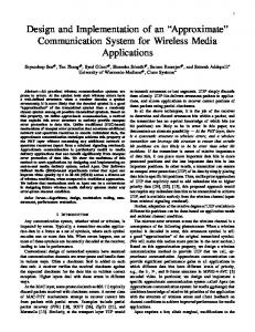 Design and Implementation of an Approximate Communication System for Wireless Media Applications