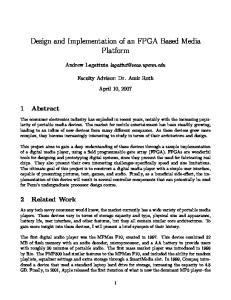 Design and Implementation of an FPGA Based Media Platform