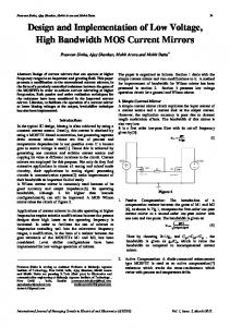 Design and Implementation of Low Voltage, High Bandwidth MOS Current Mirrors
