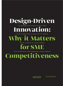 Design-Driven How does design-driven innovation add value for SMEs? Innovation: for SME. Competitiveness