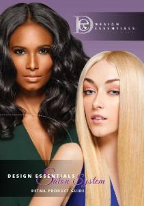 DESIGN ESSENTIALS. Salon System RETAIL PRODUCT GUIDE