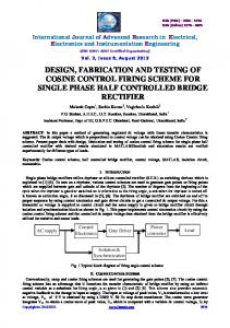 DESIGN, FABRICATION AND TESTING OF COSINE CONTROL FIRING SCHEME FOR SINGLE PHASE HALF CONTROLLED BRIDGE RECTIFIER