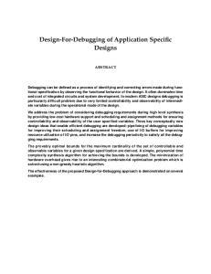 Design-For-Debugging of Application Specific Designs