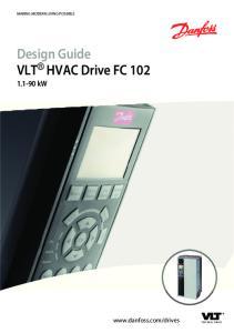 Design Guide VLT HVAC Drive FC 102