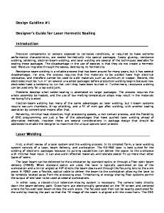 Design Guidline #1. Designer's Guide for Laser Hermetic Sealing. Introduction. Laser Welding